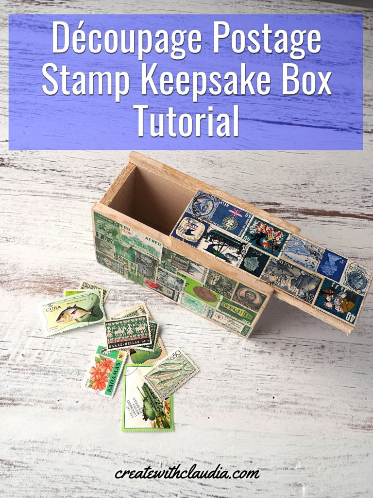 Postage Stamp Découpage Keepsake Box DIY Tutorial - createwithclaudia - #découpage #diy