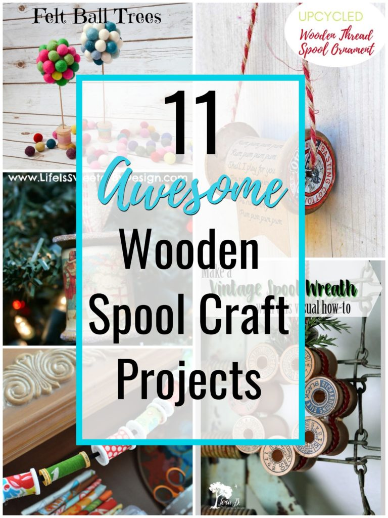 Awesome Wooden Spool Craft Projects