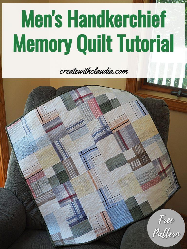 Men's Handkerchief Memory Quilt Tutorial - Free Pattern