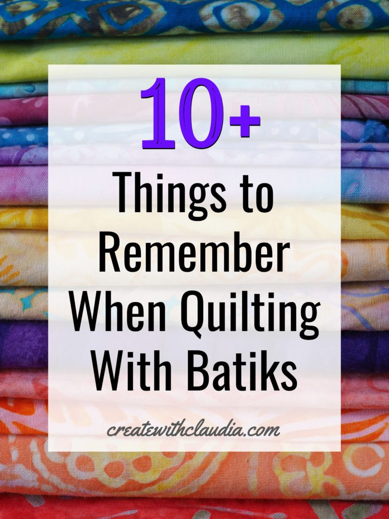 10 Tips for Quilting with Batik Fabric