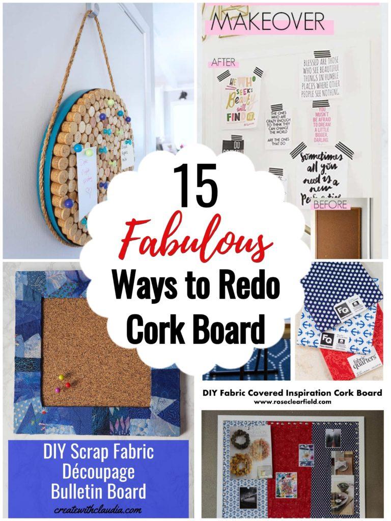 14 Fabulous Cork Board Transformations