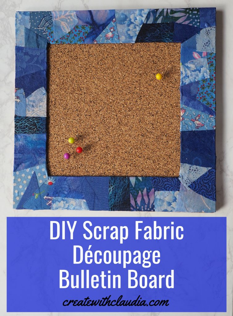 Scrap Fabric Découpage Bulletin Board - DIY Tutorial