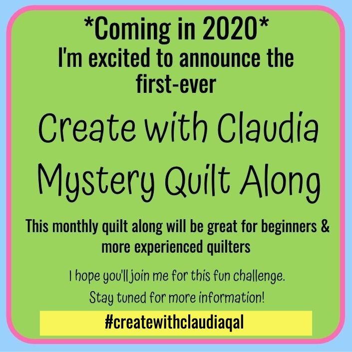 Create with Claudia Mystery Quilt Along 2020