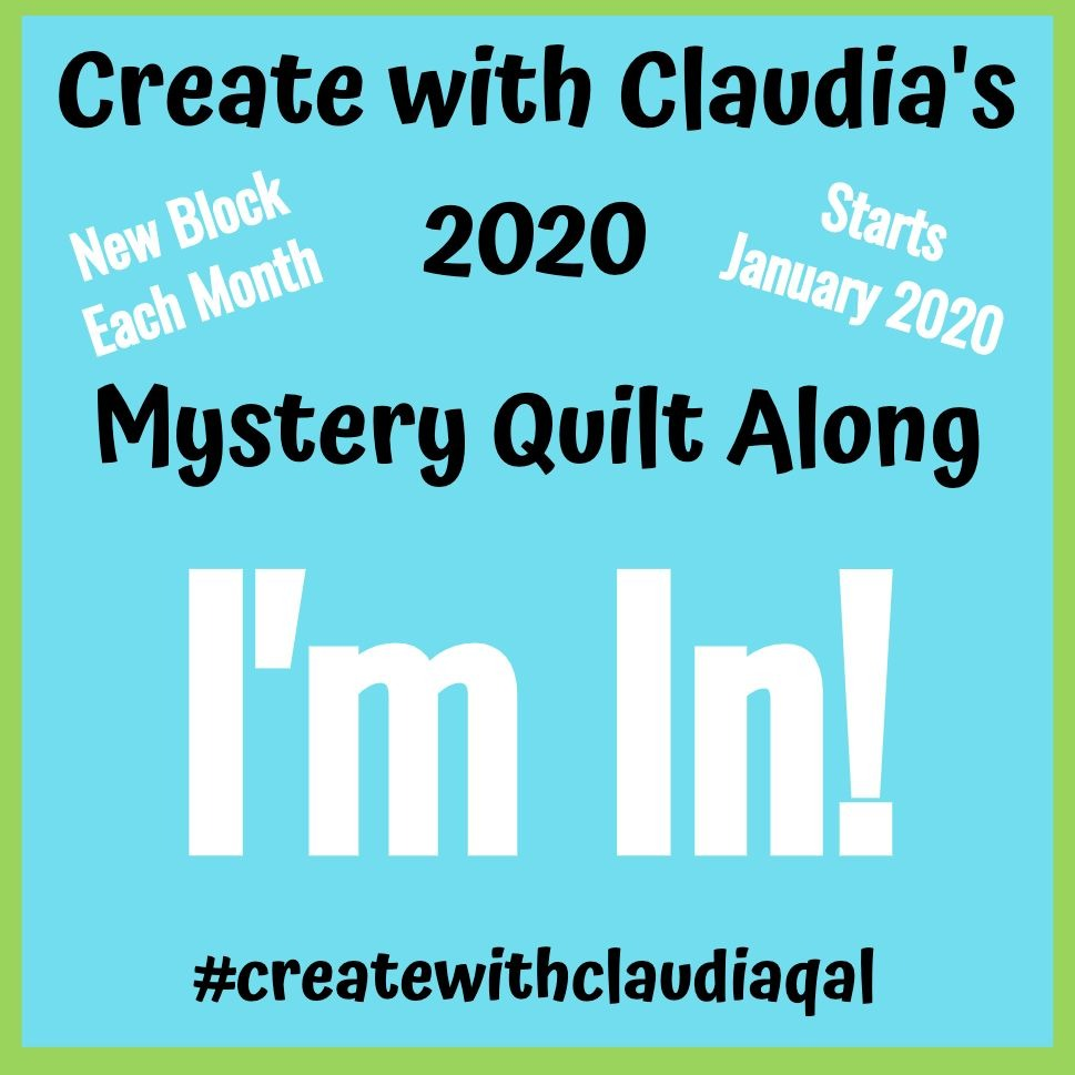 Create with Claudia 2020 Mystery Quilt Along