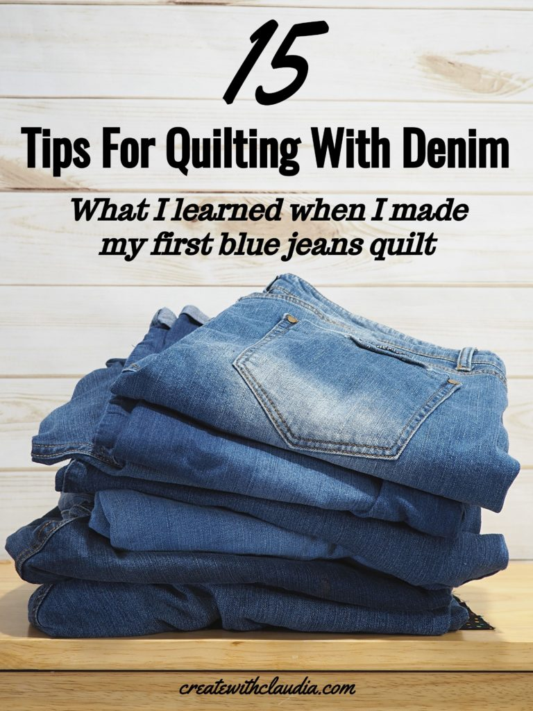 Tips for quilting with denim jeans.  15 things I learned from making a full size quilt with blue jeans.