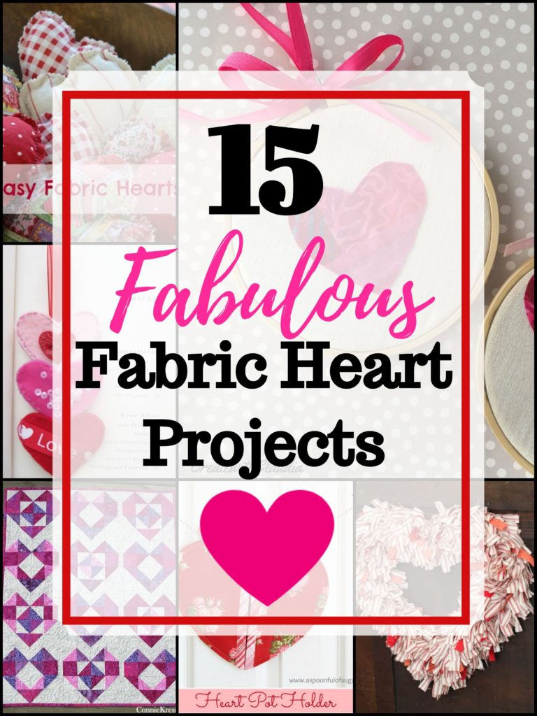 15 Fabulous Fabric Heart Projects for Valentine's Day