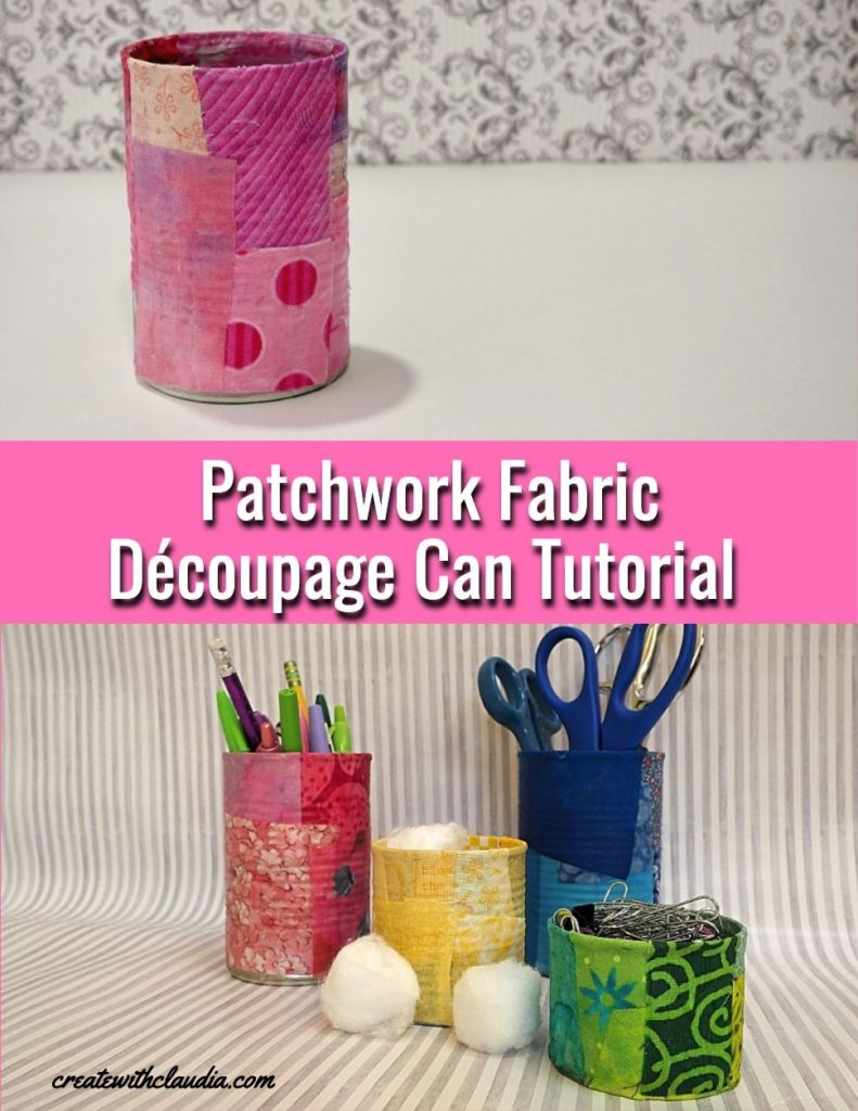 Patchwork Fabric Découpage Can Tutorial