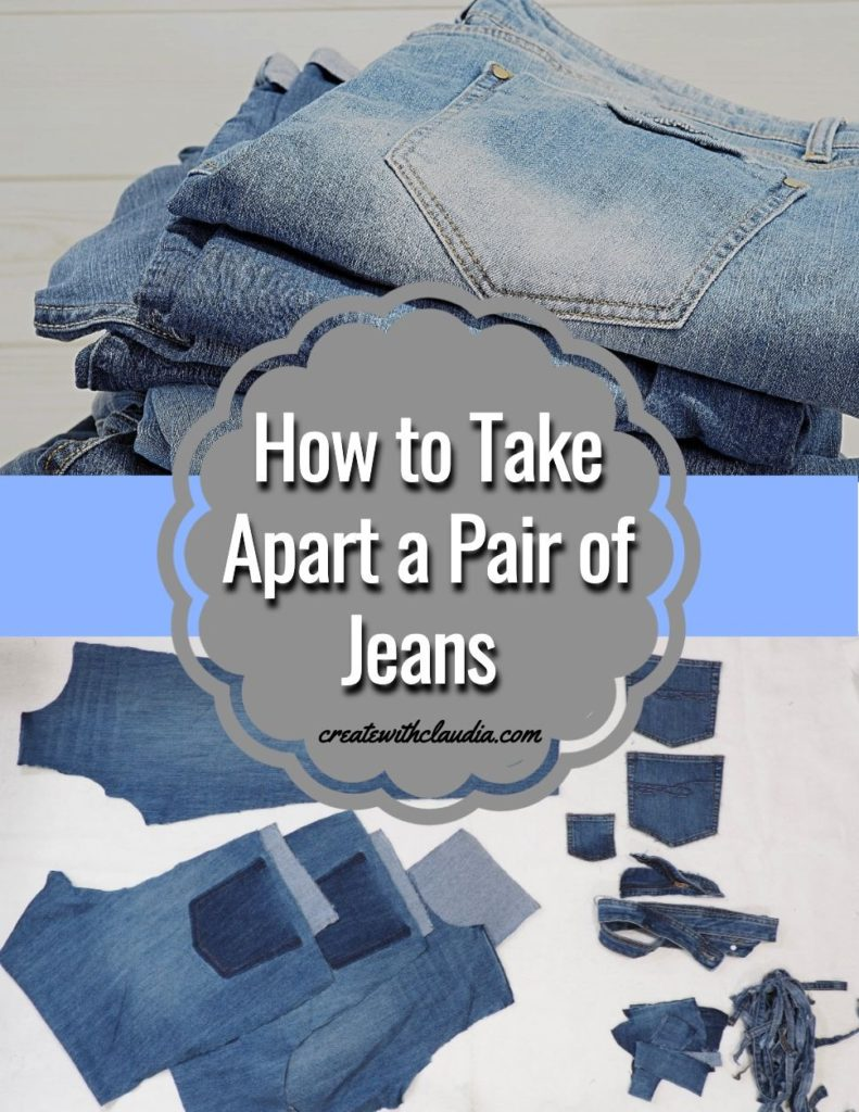 How to take apart a pair of jeans for quilting and crafts