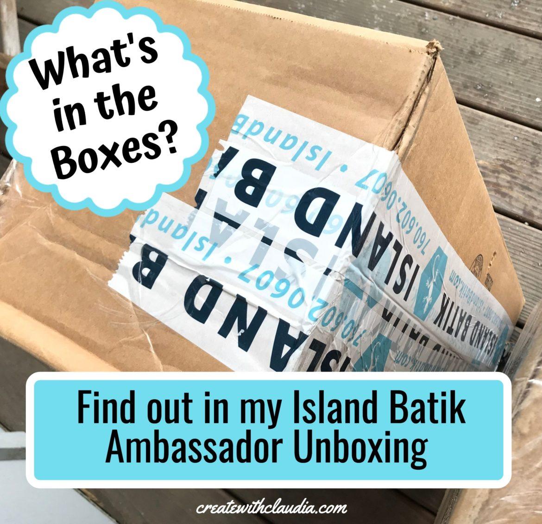 Island Batik Ambassador Unboxing